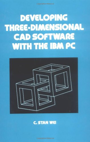 Developing Three-Dimensional CAD Software with the IBM PC: 59 (Mechanical Engineering)