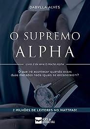 Supremo Alpha (Série Macho Alpha Livro 2)