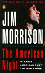 The American Night: The Writings of Jim Morrison v.2: The Writings of Jim Morrison Vol 2