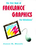 The First Book of Freelance® Graphics for Windows¿