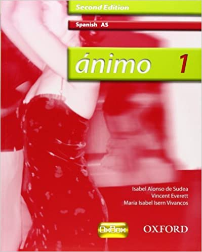??nimo: Animo: AS Students' Book (2nd edition) by Isabel Alonso De Sudea (2008-02-21)