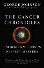 The Cancer Chronicles: Unlocking Medicine's Deepest Mystery (Vintage)