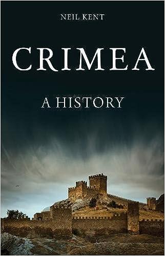 Amazon Com Crimea A History 9781849044639 Neil Kent Books