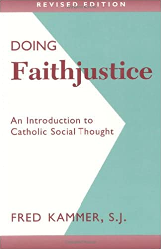 Book Doing Faithjustice (Revised Edition): An Introduction to Catholic Social Thought