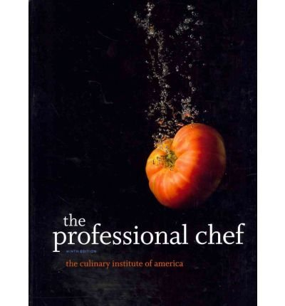 Read Online [ The Professional Chef [With The Book of Yields 8/E] ] By Culinary Institute of America ( Author ) [ 2011 ) [ Hardcover ] PDF