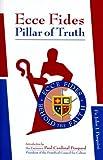 Ecce Fides - Pillar of Truth, John J. Pasquini, 1934222232