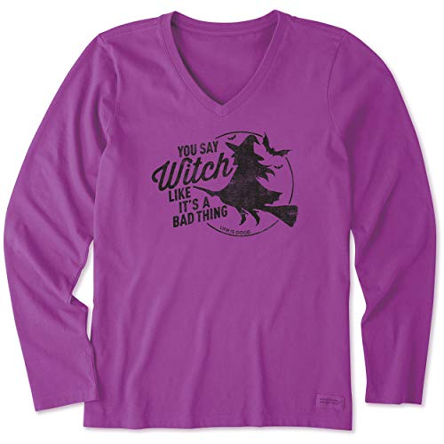 Life Is Good Halloween Shirt (Life is Good. womens crusher tee Long Sleeve Bad Thing Witch, Happy)