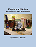 Elephant's Kitchen - An Aspergirl's Study in Difference