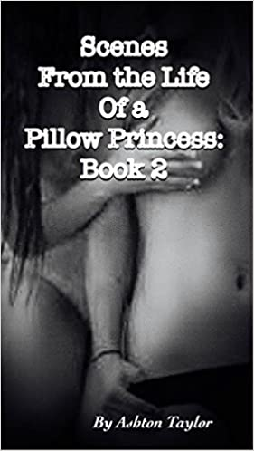 Téléchargements de livres audio gratuits lecteurs mp3 More Scenes From the Life of a Pillow Princess: Girl-on-Girl Erotica, Book 2 (The Pillow Princess Series) (French Edition) PDF by Ashton Taylor