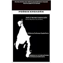 """Paix et Respect pour Haiti: """"Première République Noire du Monde"""" (Regroupement des Poètes Francophones Engagés pour la liberté et la Paix t. 2) (French Edition)"""