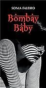 Bombay baby par Faleiro