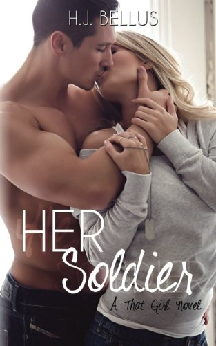 Download Her Soldier (That Girl Series) (Volume 3) PDF