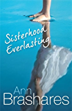Sisterhood Everlasting (The Sisterhood of the Travelling Pants)