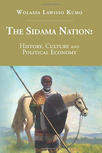 The Sidama Nation: History, Culture and Political Economy