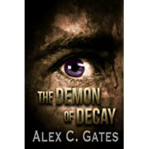 The Demon of Decay: A Horror Novel
