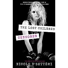 The Lost Children: (FULL Censorship!) (Addictarium Installments, I)