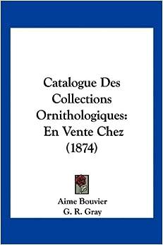 Des Collections Ornithologiques: En Vente Chez (1874) (French Edition