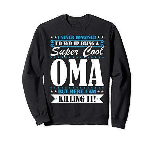 (Oma Gift - Super Cool Oma Sweatshirt)