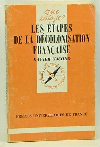 En ligne Les étapes de la décolonisation française. epub, pdf