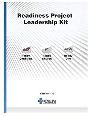 Readiness Project Leadership Kit: Christian Emergency Network Readiness Project