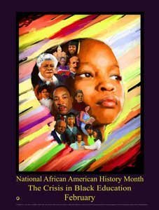 African American History Month 2017 Poster The Crisis in Black Education (B17A) (This Month In History)