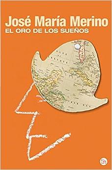 Book El Oro De Los Suenos (Spanish Edition)