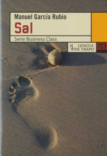 Sal/ Salt (Nueva Biblioteca/ Business Class) (Spanish Edition)