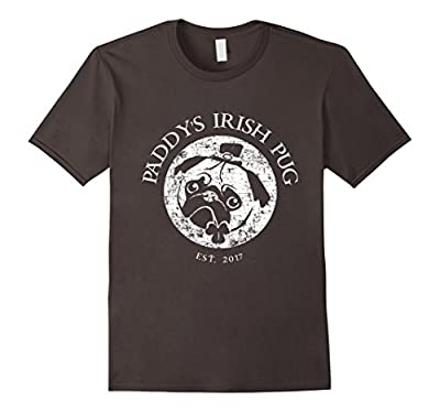 Paddy's Irish Pug 2017 Shirt Funny St. Patricks Day Pub Gift