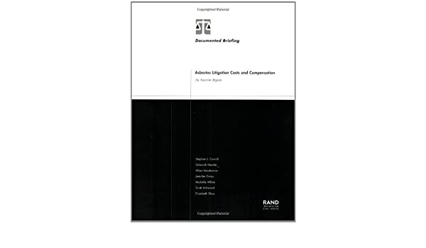 Asbestos Litigation Costs and Compensation: An Interim Report
