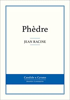 Phèdre (French Edition) by [Racine, Jean]