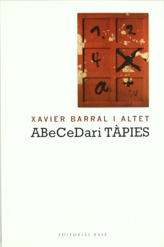Descargar Libro Abcedari Tàpies Xavier Barral I Altet