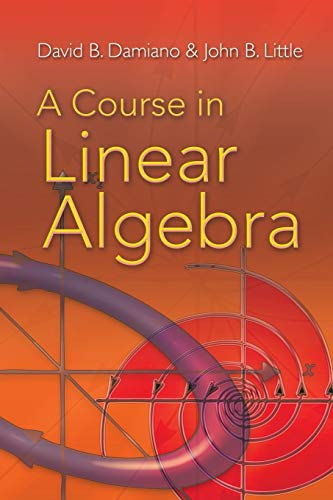 A Course in Linear Algebra (Dover Books on ()