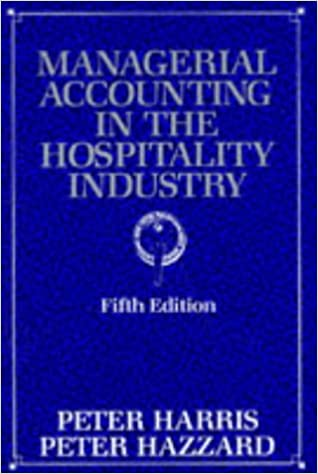 Managerial Accounting in the Hospitality Industry - Fifth Edition