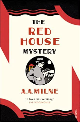 The Red House Mystery (Vintage Classics) : Milne, A. A.: Amazon.in: Books