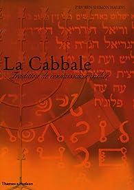 La Cabbale : Tradition de connaissance cachée par Z'ev ben Shimon Halevi