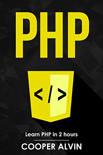 #freebooks – PHP: Learn PHP In 2 Hours And Start Programming Today! by Cooper Alvin