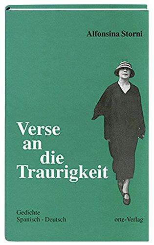 Verse An Die Traurigkeit Gedichte Span Dt By Storni