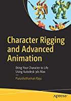 Character Rigging and Advanced Animation Front Cover