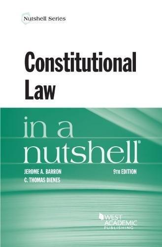 Constitutional Law in a Nutshell (Nutshells)