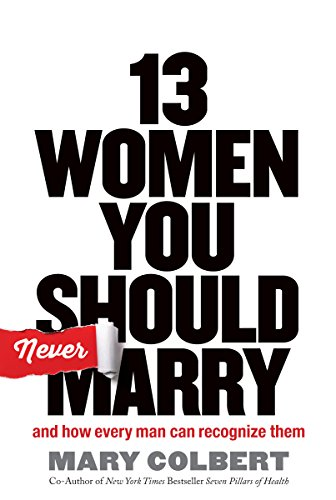 13 Women You Should Never Marry