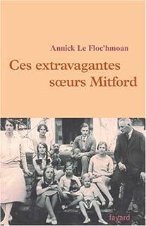Ces extravagantes soeurs Mitford, Le Floc'hmoan, Annick