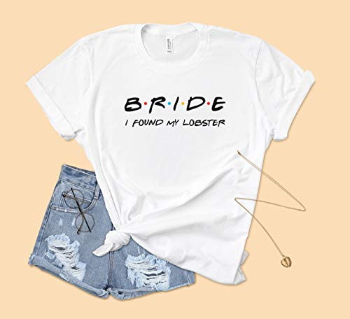Bride I Found My Lobster Friends Inspired T-shirt For funny Wedding Hen Do Bachelorette Party Gift Hoodie