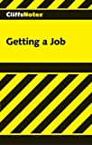 img - for CliffsNotes Getting a Job book / textbook / text book
