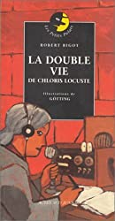 La Double Vie de Chloris Locuste