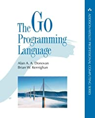 The Go Programming Language   is the authoritative resource for any programmer who wants to learn Go. It shows how to write clear and idiomatic Go to solve real-world problems. The book does not assume prior knowledge of Go nor experience ...