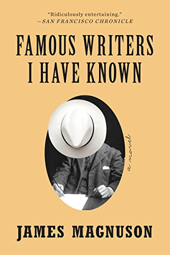 Famous Writers I Have Known: A Novel cover
