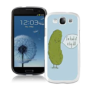 Excellent protection I'm Kind of a Big Dill White Cover Case For Samsung Galaxy S3