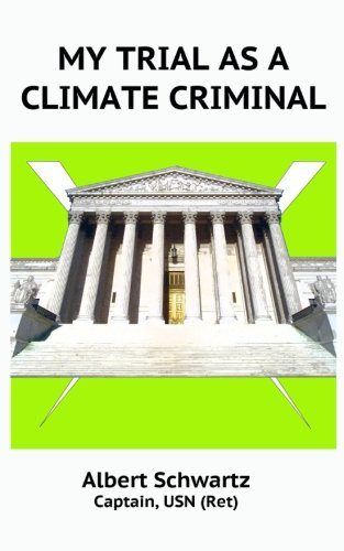 Read Online My Trial As A Climate Criminal pdf epub