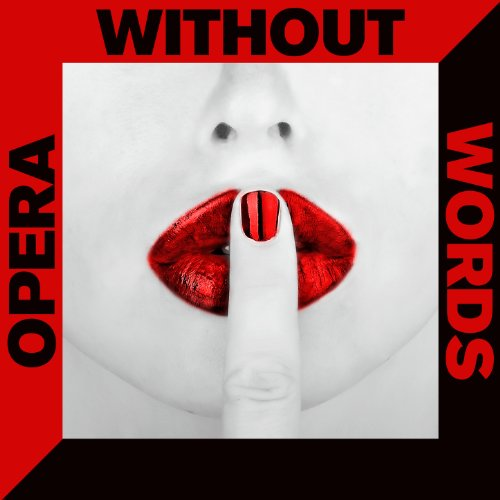 Amazon com: Opera Without Words: 50 Instrumental Versions of