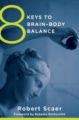 Read Online 8 Keys to Brain-Body Balance[8 KEYS TO BRAIN-BODY BALANCE N][Paperback] pdf epub